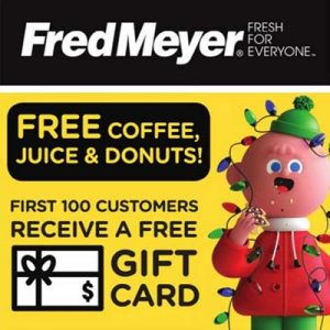 Free Gift Card at Fred Meyer