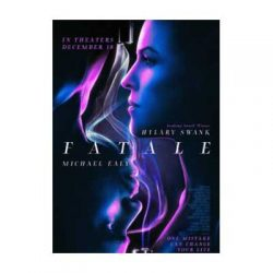 Free Fatale Movie Ticket