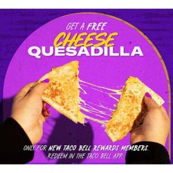 Free Cheese Quesadilla for New Taco Bell Members